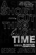 Johnson, G: Shortcut Through Time