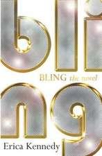 Kennedy, E: Bling