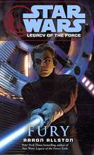Star Wars, Legacy of the Force VII - Fury