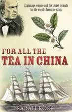 For All the Tea in China