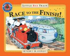 Blathwayt, B: Little Red Train's Race to the Finish