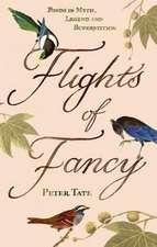 Tate, P: Flights of Fancy