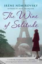 Nemirovsky, I: The Wine of Solitude