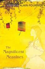 The Magnificent Meaulnes:  The Complete Poems and Selected Letters