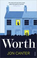Worth:  How to Wield Power in the Modern World