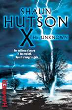 X the Unknown:  London in the First World War