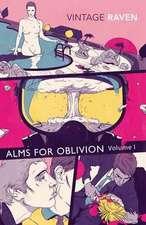 Alms For Oblivion Vol I