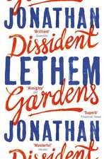 Lethem, J: Dissident Gardens
