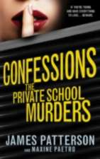 Confessions 02: The Private School Murders