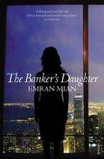 Mian, E: Banker's Daughter