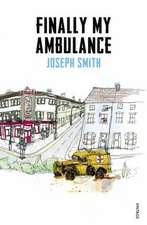 Smith, J: Finally My Ambulance
