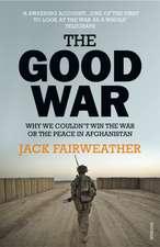 Fairweather, J: The Good War