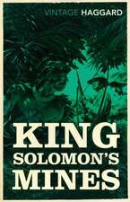 King Solomon's Mines and Other Stories:  The British at Home in World War One