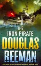 Reeman, D: The Iron Pirate