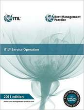 ITIL Service Operation:  Guidance for Practitioners