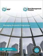 Managing Successful Programmes:  Guidance for Practitioners