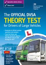 The Official DSA Theory Test for Drivers of Large Vehicles: 2013 Edition