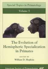 The Evolution of Hemispheric Specialization in Primates