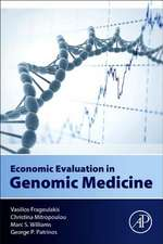 Economic Evaluation in Genomic Medicine