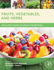 Fruits, Vegetables, and Herbs: Bioactive Foods in Health Promotion