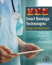 Smart Bandage Technologies: Design and Application