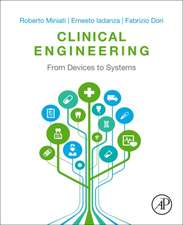Clinical Engineering: From Devices to Systems