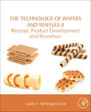 The Technology of Wafers and Waffles II: Recipes, Product Development and Know-How