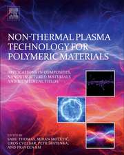 Non-Thermal Plasma Technology for Polymeric Materials: Applications in Composites, Nanostructured Materials, and Biomedical Fields