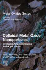 Colloidal Metal Oxide Nanoparticles: Synthesis, Characterization and Applications