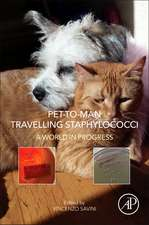 Pet-to-Man Travelling Staphylococci: A World in Progress