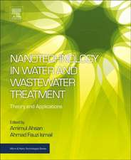 Nanotechnology in Water and Wastewater Treatment