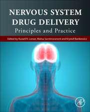 Nervous System Drug Delivery: Principles and Practice