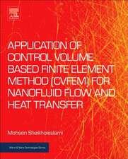 Application of Control Volume Based Finite Element Method (CVFEM) for Nanofluid Flow and Heat Transfer