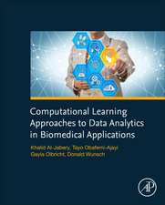 Computational Learning Approaches to Data Analytics in Biomedical Applications