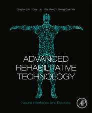 Advanced Rehabilitative Technology: Neural Interfaces and Devices