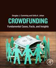 Crowdfunding: Fundamental Cases, Facts, and Insights
