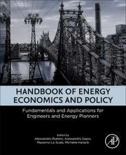 Handbook of Energy Economics and Policy: Fundamentals and Applications for Engineers and Energy Planners