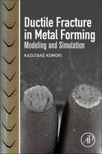Ductile Fracture in Metal Forming: Modeling and Simulation