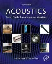 Acoustics: Sound Fields, Transducers and Vibration