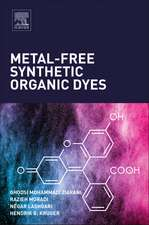Metal-Free Synthetic Organic Dyes
