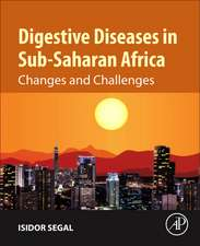 Digestive Diseases in Sub-Saharan Africa: Changes and Challenges