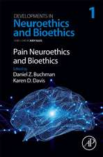 Pain Neuroethics and Bioethics