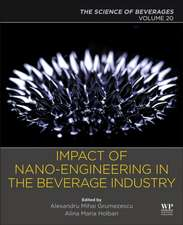 Nanoengineering in the Beverage Industry: Volume 20: The Science of Beverages