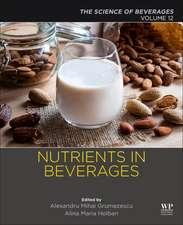 Nutrients in Beverages: Volume 12: The Science of Beverages