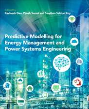 Predictive Modelling for Energy Management and Power Systems Engineering