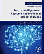 Swarm Intelligence for Resource Management in Internet of Things