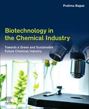 Biotechnology in the Chemical Industry