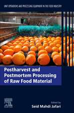 Postharvest and Postmortem Processing of Raw Food Material