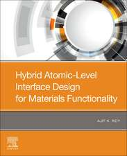 Hybrid Atomic-Level Interface Design for Materials Functionality