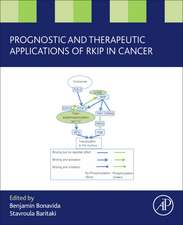 Prognostic and Therapeutic Applications of RKIP in Cancer